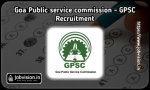 GPSC Goa Recruitment