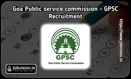 GPSC Goa Recruitment 2021