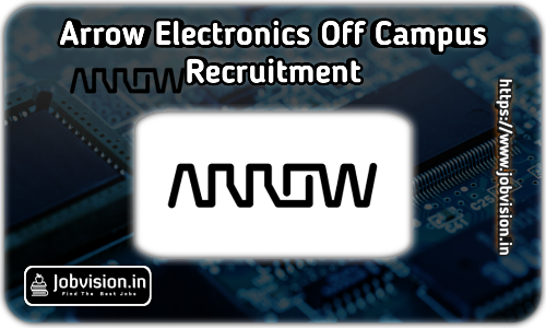 Arrow Electronics Recruitment 2021