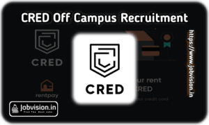 CRED Off Campus Hiring