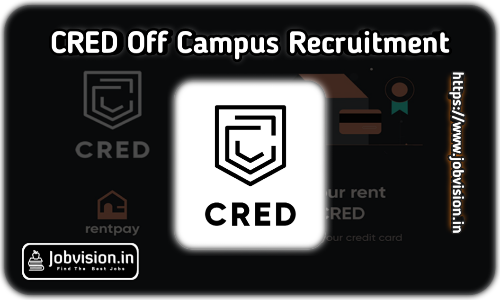 CRED Off Campus Hiring 2021