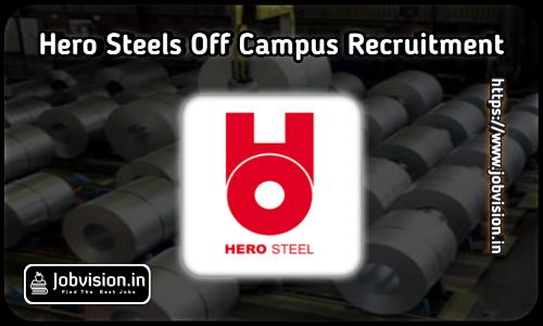 Hero Steels Recruitment 2021