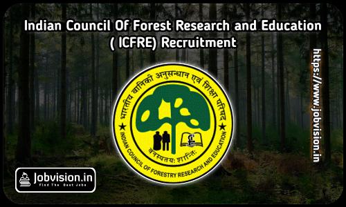 TFRI ICFRE Recruitment 2021