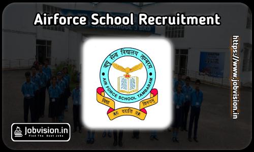 Air Force School Avadi Recruitment 2021