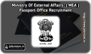 Passport Office Recruitment - MEA
