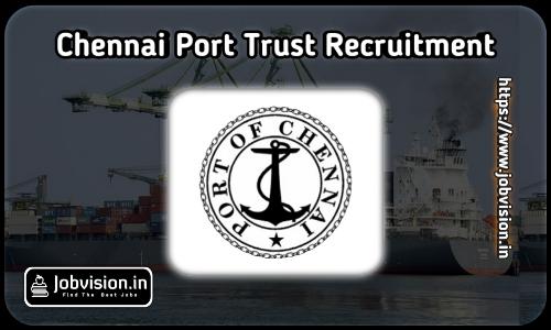 Chennai Harbour Recruitment 2021