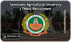 TNAU Recruitment