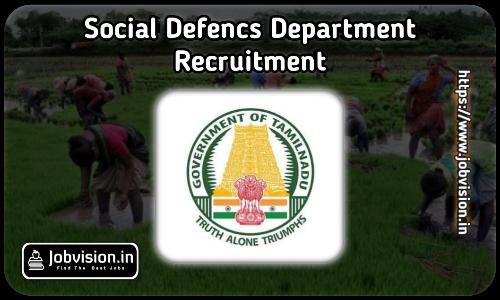 Thanjavur Social Defence Dept Recruitment 2021
