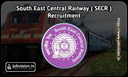 SECR Bilaspur Recruitment 2021