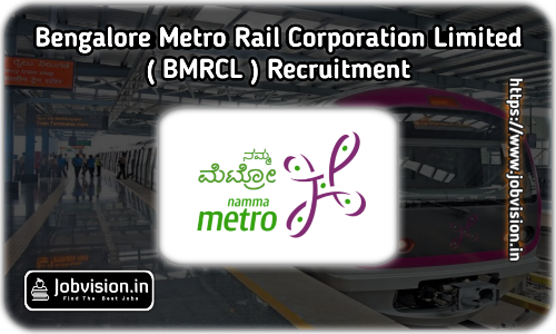 BMRCL Recruitment 2021