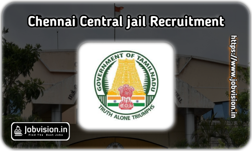 Puzhal Central Jail Recruitment 2021