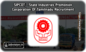 SIPCOT Chennai Recruitment
