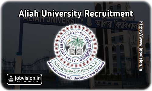 Aliah University Recruitment 2021