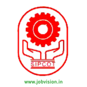 SIPCOT Chennai Recruitment