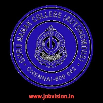 Guru Nanak College Chennai Recruitment 2021