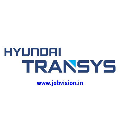 HYUNDAI -TRANSYS Walk-in Interview 2021