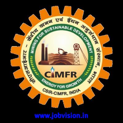 CSIR CIMFR Recruitment 2021