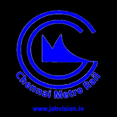 Chennai Metro Recruitment 2021