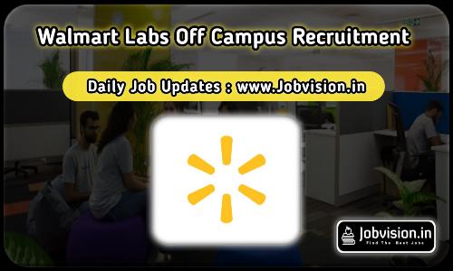 Walmart Labs Off Campus Drive 2021