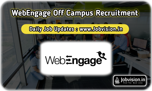 WebEngage Off Campus Drive 2021