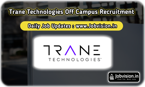 Trane Technologies Recruitment 2021