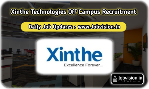 Xinthe Technologies Off Campus Drive 2021