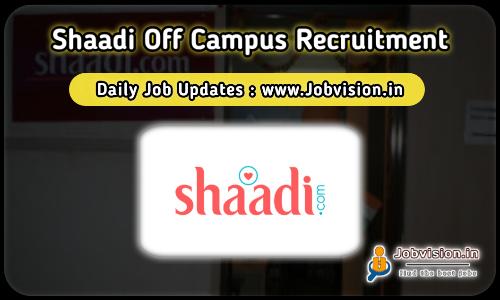 Shaadi Off Campus Drive 2021