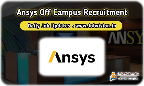 Ansys Fresher Recruitment 2021