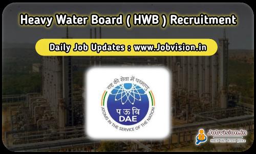 Heavy Water Board Recruitment 2021