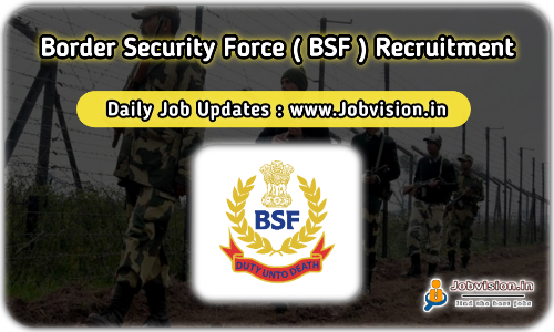 Border Security Force Recruitment 2021