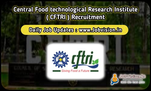 CFTRI-CSIR Recruitment 2021