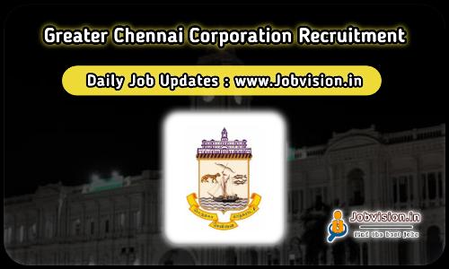 Greater Chennai Corporation Recruitment 2021