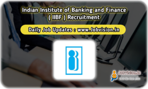 IIBF Recruitment