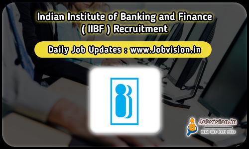 IIBF Recruitment 2021