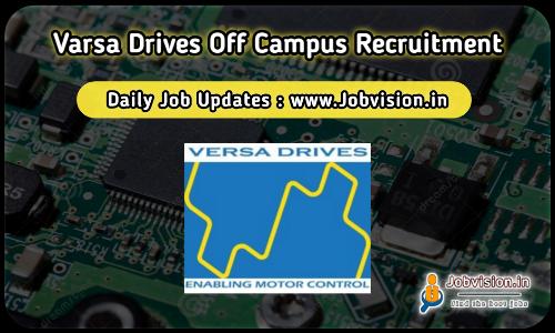 Versa Drives Recruitment 2021