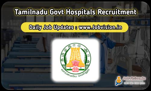 Government Hospitals Recruitment 2021