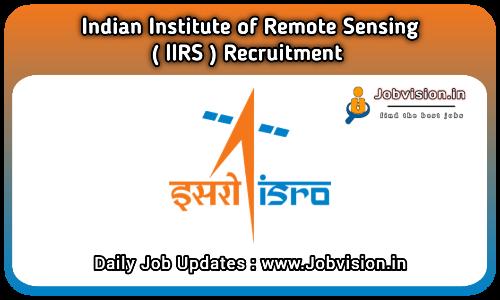 IIRS Recruitment 2021