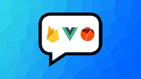 Vue JS and Firebase – Build an iOS and Android chat app (2021)