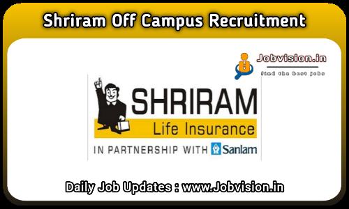 Shriram Life Insurance Off Campus Drive 2021