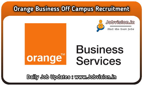 Orange Business Off Campus Drive 2021