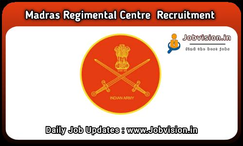 Madras Regimental Centre Recruitment 2021