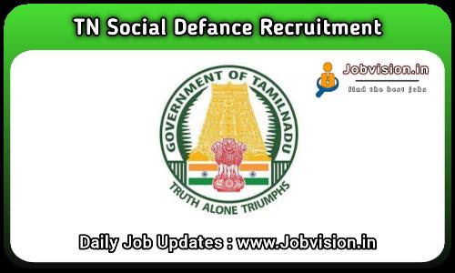 TN Social Defence Recruitment 2021