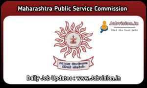 MPSC - Maharashtra Public Service Commission Recruitment