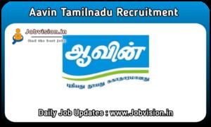 Aavin Tamil Nadu Recruitment