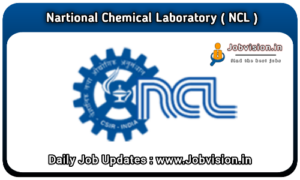 NCL - National Chemical Laboratory Recruitment