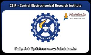 CECRI Karaikudi Recruitment