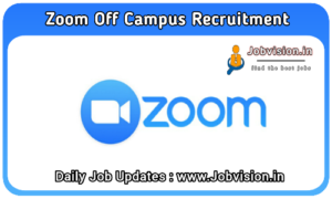Zoom Careers Off Campus Drive