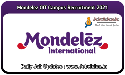 Mondelez Recruitment 2021