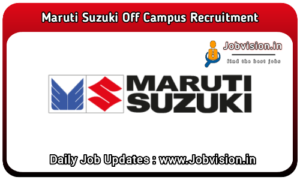 Maruti Suzuki Off Campus Drive