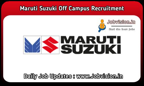 Maruti Suzuki Off Campus Drive 2021